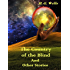 The Country of the Blind : And Other Stories (Illustrated)