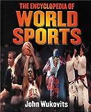 The Encyclopedia of World Sports, John F. Wukovits, 0531117774