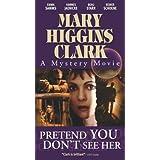 Mary Higgins Clark: Pretend You Don't
