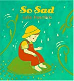 So Happy/So Sad, Julie Paschkis, 0805038620