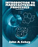 Introduction to Manufacturing Processes 9780070552791