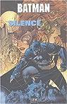Batman : Silence : Tome 1 par Loeb