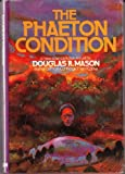 The Phaeton Condition, Douglas R. Mason, 0399110488