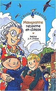 """Afficher """"L'école d'Agathe n° 23 Mamyvonne retourne en classe"""""""