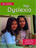 My Friend Has Dyslexia, Nicola Edwards, 1593891679