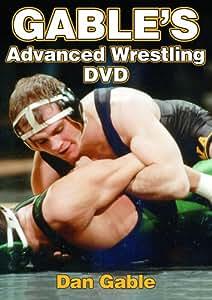 Dan Gable's Advanced Wrestling DVD