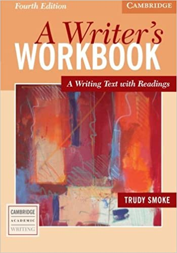 Book A Writer's Workbook: A Writing Text with Readings (Cambridge Academic Writing Collection) by Trudy Smoke (2005-01-10)