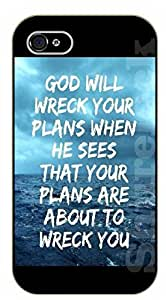 iPhone 5C Bible Verse - God will wreck your plans when he sees that your plans are about to wreck you - black plastic case / Verses, Inspirational and Motivational