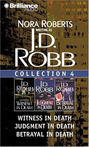 J.D. Robb Collection 4: Witness in Death, Judgment in Death, and Betrayal in Death - Book  of the In Death