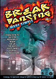 Break Dancing Made Simple Volume 1