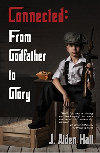 Connected: From Godfather to Glory