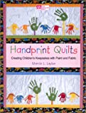 quilt fabric clearance - Handprint Quilts: Creating Children's Keepsakes With Paint and Fabric