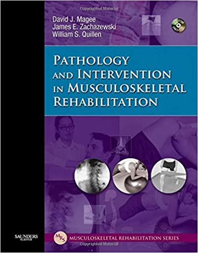 Pathology and Intervention in Musculoskeletal Rehabilitation, 1e