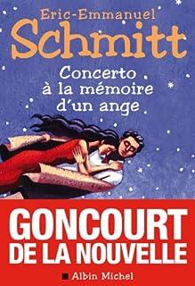 Concerto à la mémoire d'un ange, Schmitt, Éric-Emmanuel