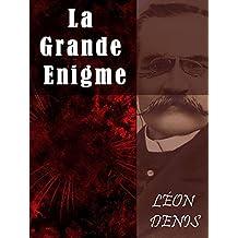La Grand Enigme (French Edition)