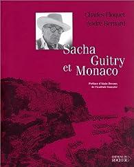 Sacha Guitry et Monaco par Charles Floquet