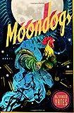 Moondogs, Alexander Yates, 0385533780