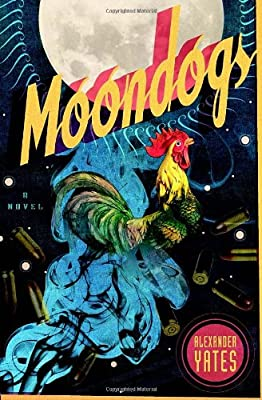 Moondogs: A Novel