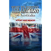 The Empress of Australia: A Post-War Memoir