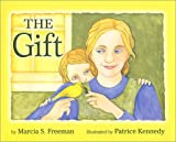 The Gift, Marcia S. Freeman, 0929895517