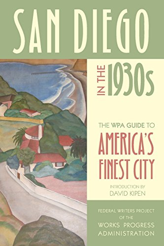 Books : San Diego in the 1930s: The WPA Guide to America's Finest City