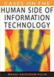 Cases on the Human Side of Information Technology, , 1599044064
