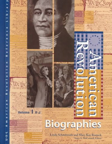 American Revolution: Biographies Edition 1. (2 volume set) (American Revolution Reference Library) ebook