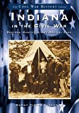 Indiana in the Civil War, Nancy Eckerman, 0738519197