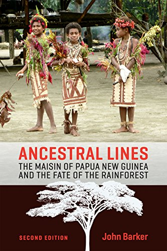 Ancestral Lines: The Maisin of Papua New Guinea and the Fate of the Rainforest, Second Edition (Teaching Culture: UTP Ethnographies for the Classroom)