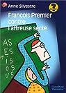 François Premier contre l'affreuse secte par Silvestre