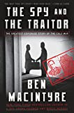 #6: The Spy and the Traitor: The Greatest Espionage Story of the Cold War