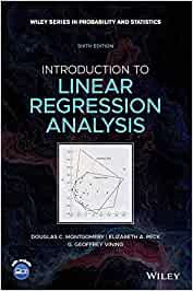 Introduction to Linear Regression Analysis: 822 (Wiley Series in Probability and Statistics)