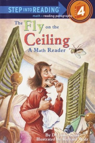 The Fly on the Ceiling: A Math Myth (Step Into Reading + Math)