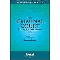 Key to Criminal Court Practice & Procedures