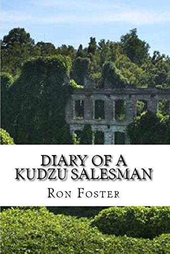 Diary Of A Kudzu Salesman (Prepper Reconstruction Book 2) by [Foster, Ron]
