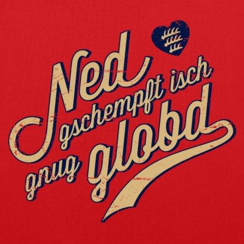 Spreadshirt Schwoba Ned Gschempft Schwäbischer Dialekt Stoffbeutel Rot