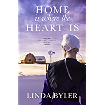 Home Is Where the Heart Is: The Dakota Series, Book 3