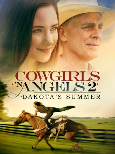 Cowgirls 'n Angels 2: Dakota's Summer]()