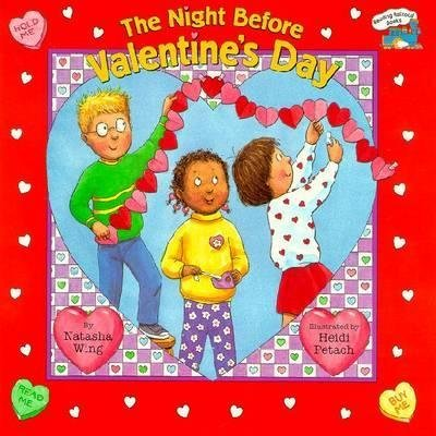 By Wing, Natasha ( Author ) [ { The Night Before Valentine's Day[ THE NIGHT BEFORE VALENTINE'S DAY ] By Wing, Natasha ( Author )Dec-28-2000 Paperback } ]Dec-2000 Paperback (The Night Before Valentines Day By Natasha Wing)