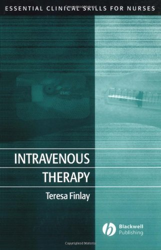 Intravenous Therapy (Essential Clinical Skills for Nurses) Pdf