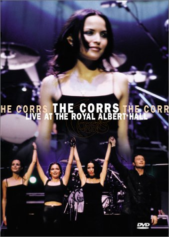 The Corrs - Live at the Royal Albert Hall by Atlantic