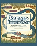 Journey of the French Coat, Gretchen Duling, 1492114898