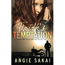 Faith's Temptation (Dueling Dragons MC) (Volume 1)