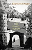 Front cover for the book The Family Moskat by Isaac Bashevis Singer