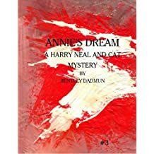 Annie's Dream (The Harry Neal and Cat Mystery Series Book 3)