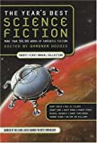 The Year's Best Science Fiction: Twenty-First Annual Collection (No. 21)