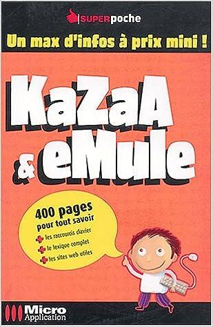 Kazaa Emule 9782742937516 Abou Olivier Books