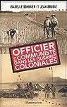 Officier et communiste dans les guerres coloniales par Sommier