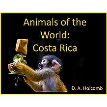 Animals of the World: Costa Rica
