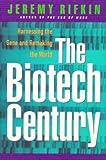 The Biotech Century, Jeremy Rifkin, 087477909X